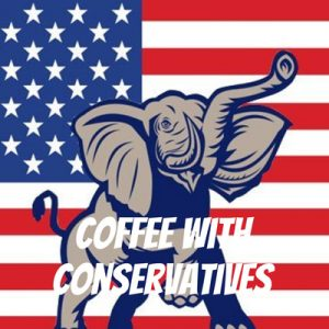 Coffee with Conservatives Ep. 4