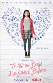 """This movie is one worth watching, if you have Netflix, consider watching """"To All The Boys I've Loved Before."""""""